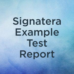 Signatera Example Test Report