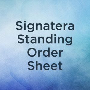 Signatera Standing Order Sheet