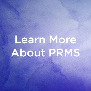 Learn More About PRMS