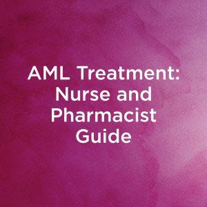 AML Treatment - Nurse and Pharmacist Guide